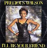 Precious Wilson Precious Wilson - I'll Be Your Friend - Jive
