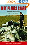 Why Planes Crash: An Accident Investi...