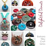 Delightful Donuts (Wire Wrapping) by...