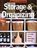 Ideas & How-To: Storage & Organizing (Better Homes & Gardens Do It Yourself) (0470488042) by Better Homes and Gardens