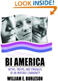Bi America: Myths, Truths, and Struggles of an Invisible Community (Bisexuality)