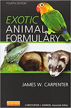 Exotic Animal Formulary, 4e: 9781437722642: Medicine & Health Science
