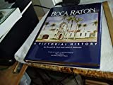 img - for Boca Raton (Florida): A Pictorial History by Donald Walter Curl (1990-12-31) book / textbook / text book