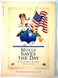 Molly Saves the Day A Summer Story (The American Girls Book Five) (0590450808) by Tripp, Valerie