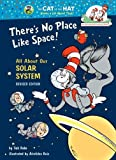 img - for There's No Place Like Space: All About Our Solar System (Cat in the Hat's Learning Library) by Rabe, Tish (unknown Edition) [Hardcover(1999)] book / textbook / text book