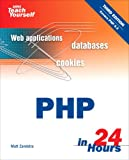 Sams Teach Yourself PHP in 24 Hours (Sams Teach Yourself - Hours)