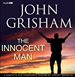 The Innocent Man (BBC Audiobooks) John Grisham