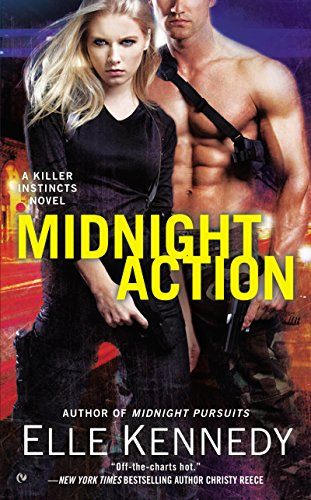 Elle Kennedy - Midnight Action: A Killer Instincts Novel