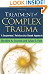 Treatment of Complex Trauma: A Sequen...