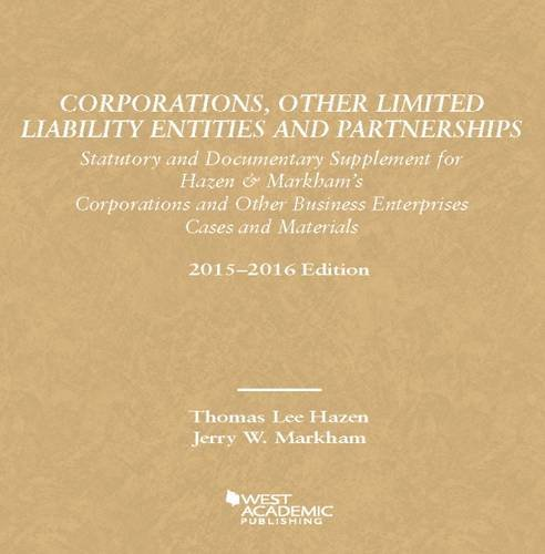 Corporations, Other Limited Liability Entities Partnerships: Statutory Documentary Supplement 15-16 (American Casebook S