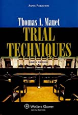 Trial Techniques Ninth by Mauet
