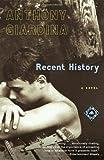 Recent History: A Novel