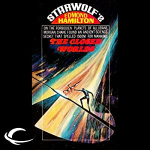 The Closed Worlds: Starwolf, Book 2 | [Edmond Hamilton]