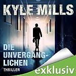 Die Unvergänglichen | Kyle Mills
