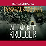 Tamarack County: Cork O'Connor, Book 13 (       UNABRIDGED) by William Kent Krueger Narrated by David Chandler