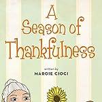 A Season of Thankfulness | Margie Cioci