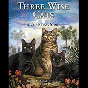 Three Wise Cats: A Christmas Story | [Harold Konstantelos, Terry Jenkins-Brady]
