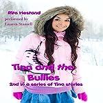 Tina and the Bullies: Tina Stories   Rita Hestand