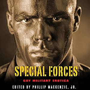 Special Forces: Gay Military Erotica Hörbuch