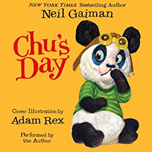 Chu's Day | [Neil Gaiman, Adam Rex]