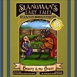 Slangman's Fairy Tales: Spanish to English, Level 3 - Beauty and the Beast | David Burke