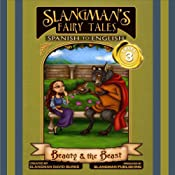 Slangman's Fairy Tales: Spanish to English, Level 3 - Beauty and the Beast | [david Burke]