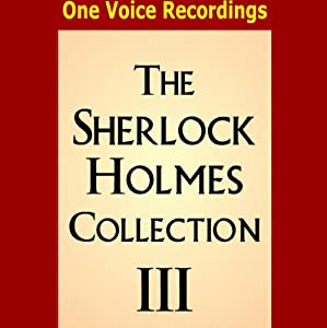 The Sherlock Holmes Collection III | [Sir Arthur Conan Doyle]