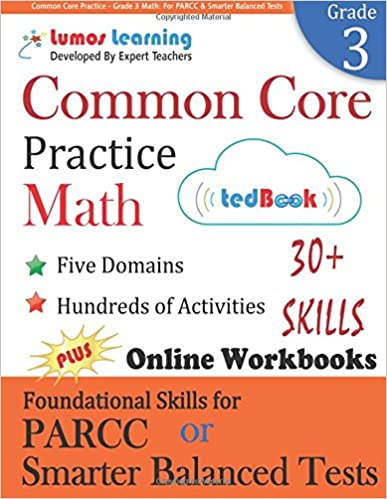 Common Core Practice - Grade 3 Math: Workbooks to Prepare for the PARCC or Smarter Balanced Test