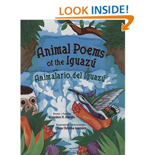 Animal Poems of the Iguazu/Animalario del Iguazu (English and Spanish Edition)