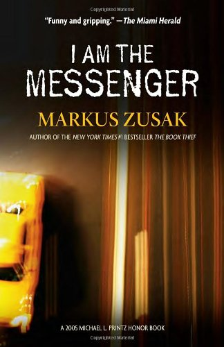 <i>I Am the Messenger</i> by Markus Zusak