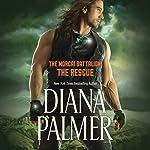 The Rescue: The Morcai Battalion, Book 4 | Diana Palmer