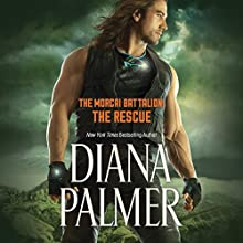 The Rescue: The Morcai Battalion, Book 4 Audiobook by Diana Palmer Narrated by Todd McLaren