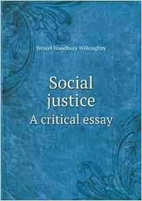 Social justice essays