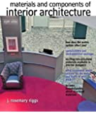 Materials and Components of Interior Architecture (8th Edition) (Fashion Series)