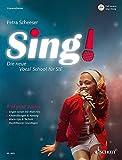 Sing!: Die neue Vocal School für SIE. Band 1. Frauenstimmen. Ausgabe mit CD.