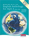 Imelda Pilgrim Working with the English Anthology for AQA/A