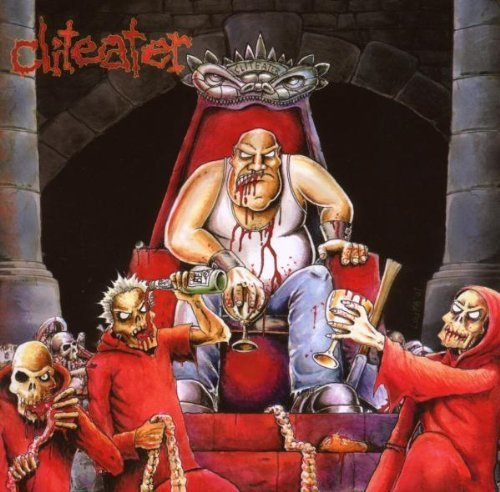 Scream Bloody Clit by Cliteater (2008-05-20)