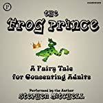 The Frog Prince: A Fairy Tale for Consenting Adults | Stephen Mitchell
