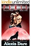 Peril: An Alpha Shifter, Fated Mates, Paranormal Romance (Witchy Wolf Book 2)