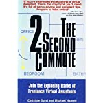 The 2-Second Commute | Christine Durst,Michael Haaren