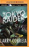 Tokyo Raider (The Grimnoir Chronicles)