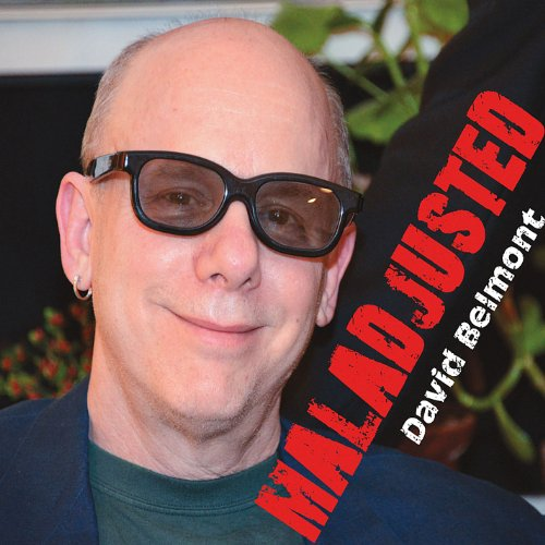 David Belmont - Maladjusted