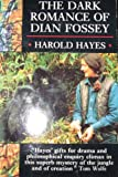 img - for The Dark Romance of Dian Fossey book / textbook / text book