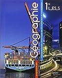 Géographie 1e L, ES, S : France et Europe : dynamiques des territoires dans la mondialisation, programme 2011 (Grand format)