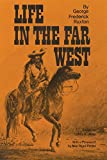 Image of Life in the Far West