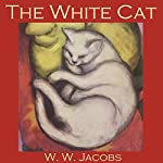 The White Cat | W. W. Jacobs