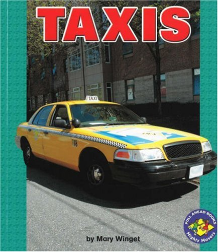 Taxis (Pull Ahead Books)