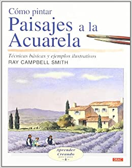 Como Pintar Paisajes a la Acuarela/ Landscapes in Watercolour