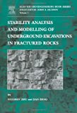 img - for Stability Analysis and Modelling of Underground Excavations in Fractured Rocks, Volume 1 (Geo-Engineering Book Series) (Pt.1) book / textbook / text book