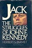 Jack: The struggles of John F. Kennedy